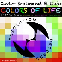 Colors of Life 2010 / The Remixes — Xavier Seulmand, Cleo