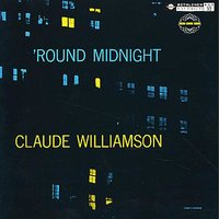Round Midnight — Claude Williamson Trio