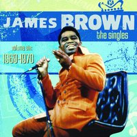 The Singles Volume 6: 1969-1970 — James Brown