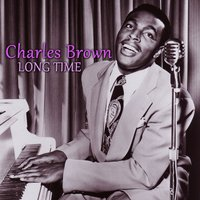 Long Time — Charles Brown