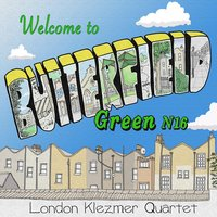 Butterfield Green N16 — London Klezmer Quartet