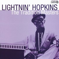 Tradition Masters Series: Lightin' Hopkins — Lightnin' Hopkins