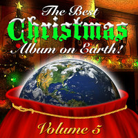 The Best Christmas Album On Earth Vol. 5 — сборник