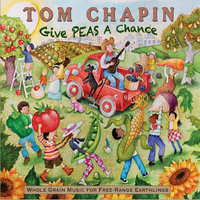Give Peas A Chance — Tom Chapin