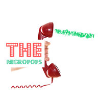 Telephonebaby! — The Micropops