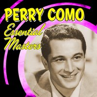 Essential Masters — Perry Como