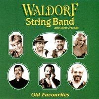 Old Favourites — The Waldorf String Band & Their Friends, Waldorf String Band & Friends