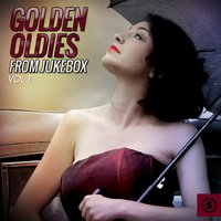 Golden Oldies from Jukebox, Vol. 1 — сборник