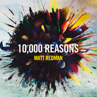 10,000 Reasons — Matt Redman