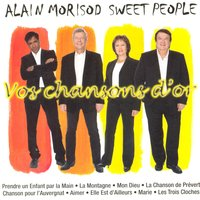 Vos Chansons D'Or — Alain Morisod & Sweet People