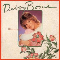 With My Song — Debby Boone