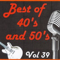 Best of 40's and 50's, Vol. 39 — сборник
