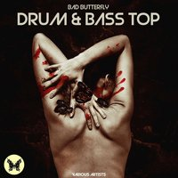 Bad Butterfly Drum & Bass Top — сборник