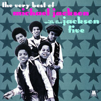 The Very Best Of Michael Jackson With The Jackson 5 — Michael Jackson, Jackson 5
