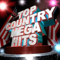 Top Country Mega Hits — Urban Cowboy Nation