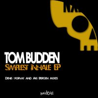 Simplest Inhale - EP — Tom Budden