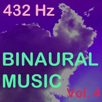 Binaural Music, Vol. 4 — 432 Hz