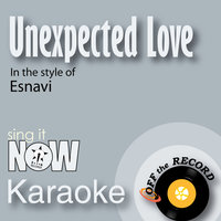 Unexpected Love — Off the Record Karaoke