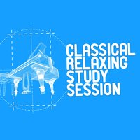 Classical Relaxing Study Session — сборник