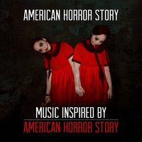 Horror Story - Music Inspired by Horror Story — сборник