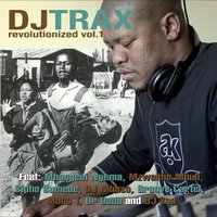 Revolutionized — DJ Trax