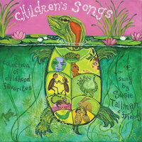 Children's Songs, A Collection of Childhood Favorites — Susie Tallman