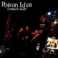 Company Party — Poison Idea