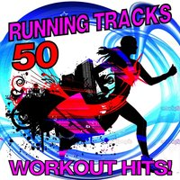 50 Running Tracks - Workout Hits! — The Workout Heroes