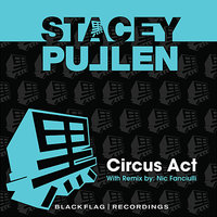 Circus Act — Stacey Pullen