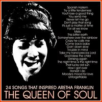 24 Songs That Inspired Aretha Franklin: The Queen of Soul — сборник