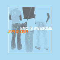 Emo is Awesome Emo is Evil — сборник