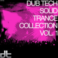 Dub Tech Solid Trance Collection, Vol. 1 — Olbaid