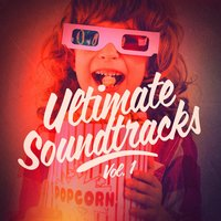 Ultimate Soundtracks, Vol. 1 — Movie Sounds Unlimited, Soundtrack, Movie Sounds Unlimited, Original Motion Picture Soundtrack