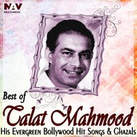 Best of Talat Mehmood His Evergreen Bollywood Hit Hindi Songs and Ghazals — Talat Mahmood