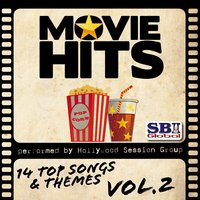 Movie Hits, Vol. 2 — Hollywood Session Group