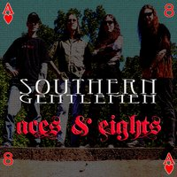 Aces & Eights — Eric Johns, David T Chastain, Southern Gentlemen