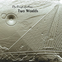 Two Worlds — The Temple of Now