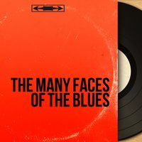 The Many Faces of the Blues — сборник