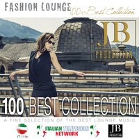 Fashion Lounge 100 Best Collection — сборник