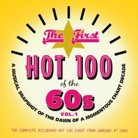 The First Hot 100 of The '60s, Vol. 1 — сборник