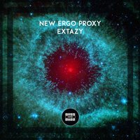 Extazy — New Ergo Proxy