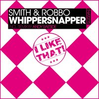 Whippersnapper — Smith & Robbo