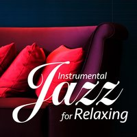 Instrumental Jazz for Relaxing — сборник