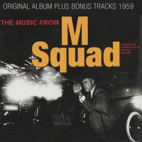 The Music from M Squad — Stanley Wilson and His Orchestra