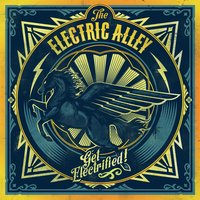 Get Electrified! — The Electric Alley