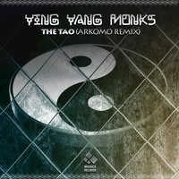 The Tao — Ying Yang Monks