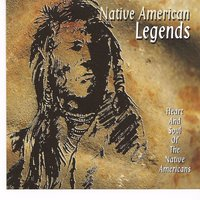 Native American Legends- Heart And Soul Of The Native Americans — сборник