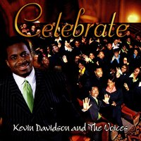 Celebrate — Kevin Davidson & The Voices