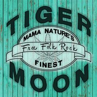 Mama Nature's Finest — Tiger Moon