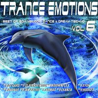 Trance Emotions, Vol. 6 - Best of EDM, Melodic Dance & Dream Techno 2015 — сборник
